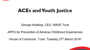 ACEs and Youth Justice